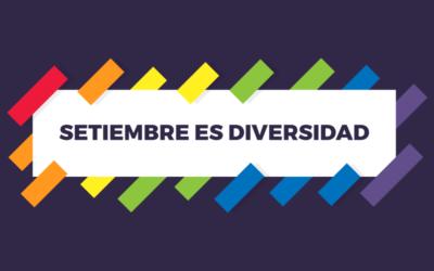 Setiembre es diversidad: te contamos parte de la agenda nacional