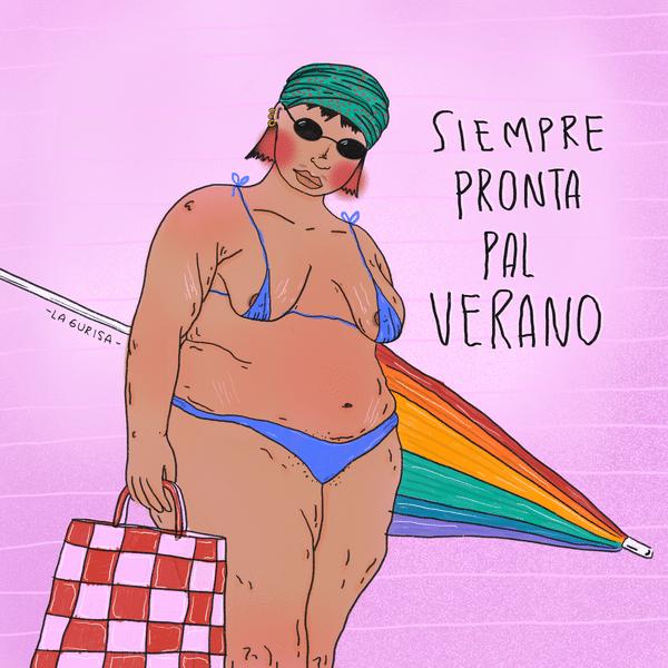 """Ilustración de mujer gorda en biquini con una sombrilla y un bolso de playa, la misma dice """"siempre pronta pal verano"""""""