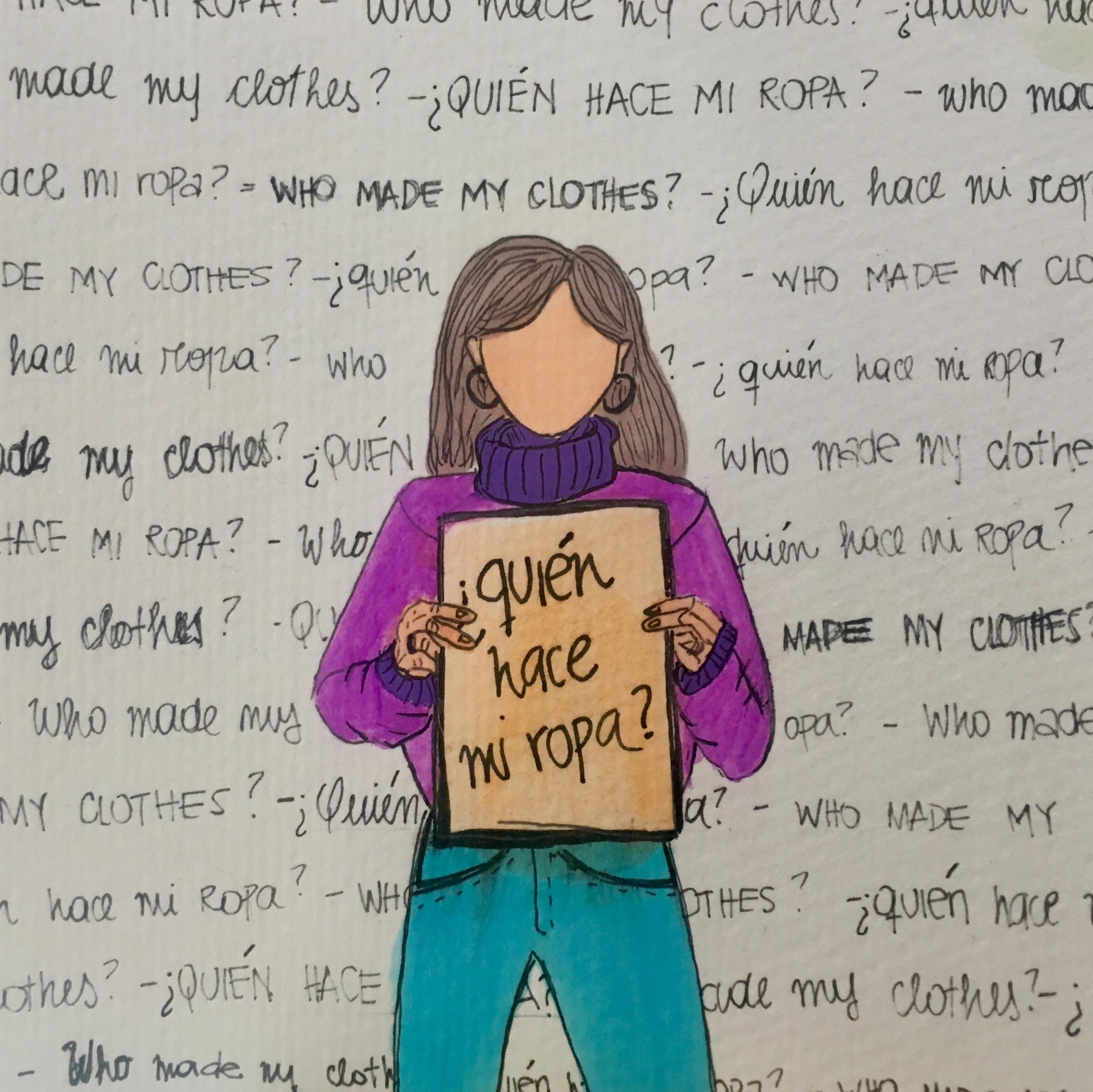 """Ilustración de una mujer con un cartel que dice """"¿Quién hace mi ropa?"""""""