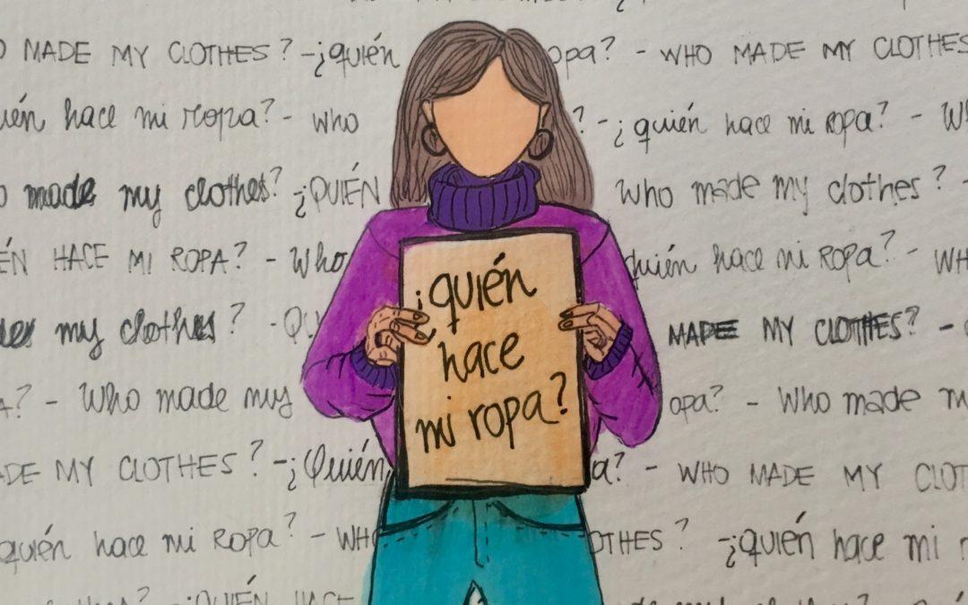 Fashion Revolution Week: ¿quién hace mi ropa?
