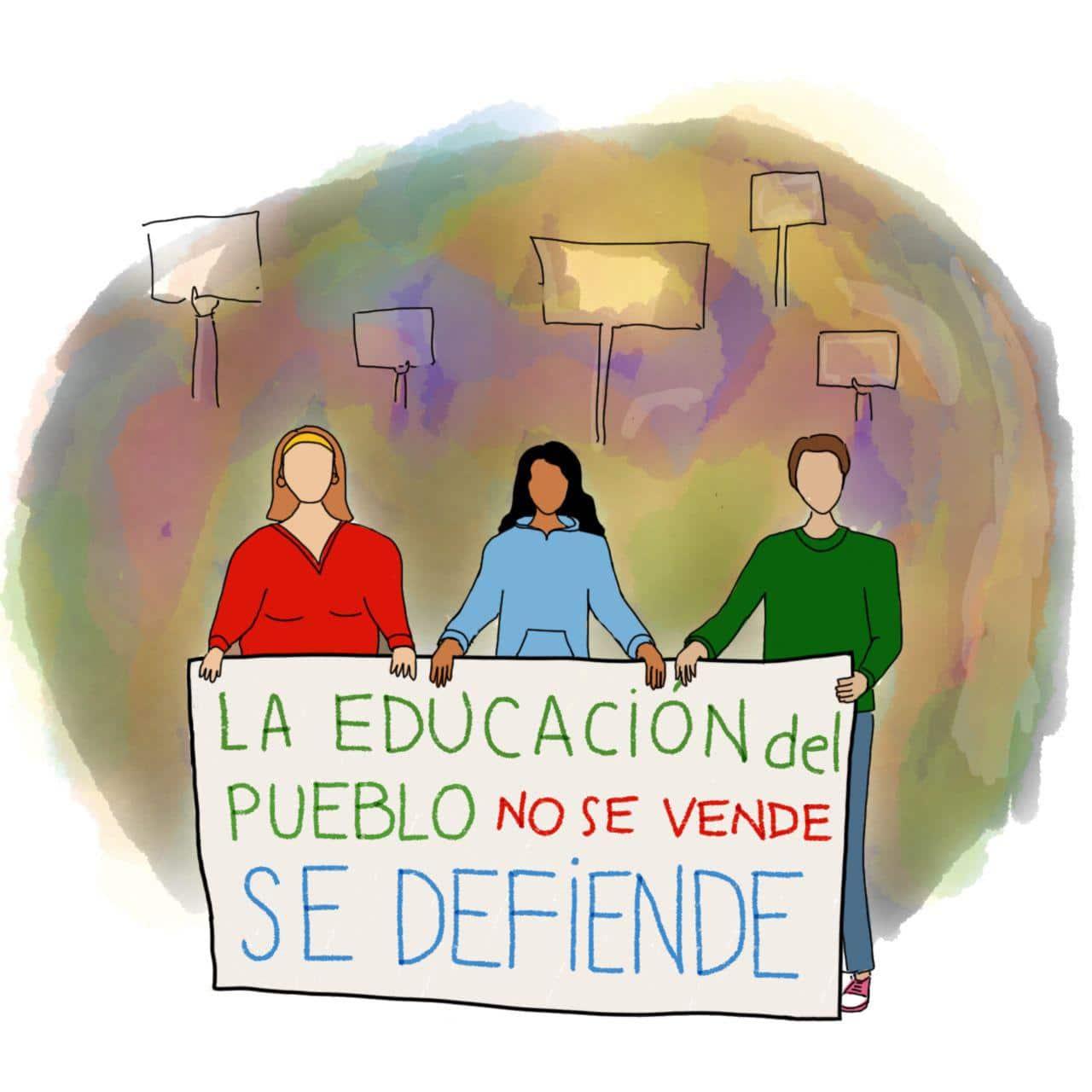 """Ilustración. Marcha del 14 de agosto, estudiantes con un cartel que dice """"La educación del pueblo no se vende. Se defiende""""."""