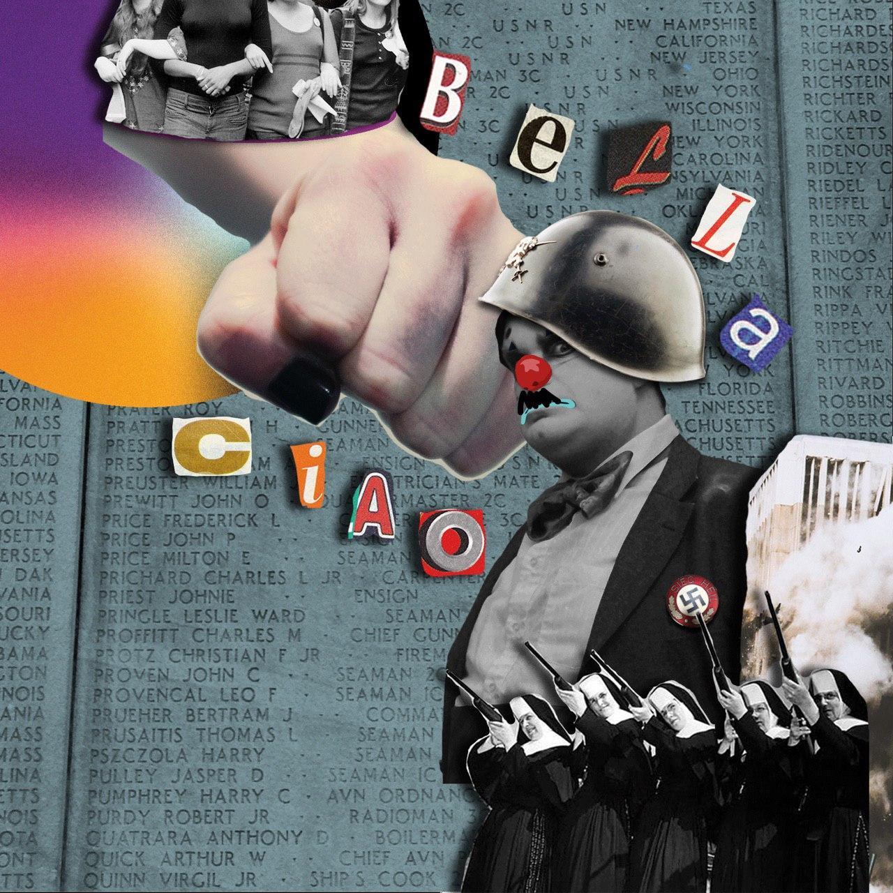 """Collage difital. Un sueñor con bigote y casco, de arriba surge un puño, una foto de mujeres agarradas marchando, monjas con escpetas, letras ormando """"bella ciao"""""""
