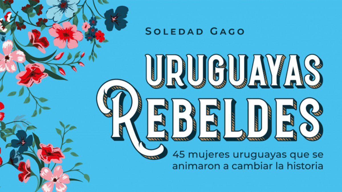 Uruguayas Rebeldes - Editorial: Montena