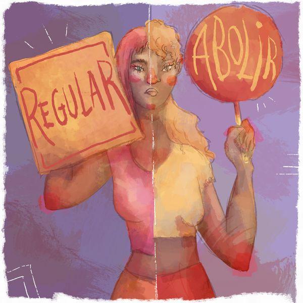 """Ilustración de una mujer sosteniendo dos carteles, uno dice """"regular"""" el otro """"abolir"""""""